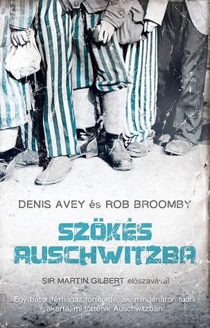 Szökés Auschwitzba – Könyvbemutató