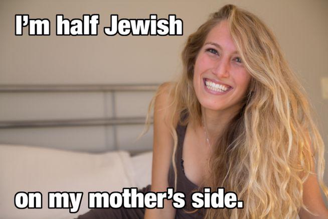 Félig vagyok zsidó az anyai ágról.