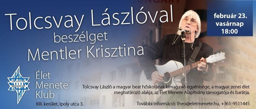 Tolcsvay Lászlóval beszélget Mentler Krisztina