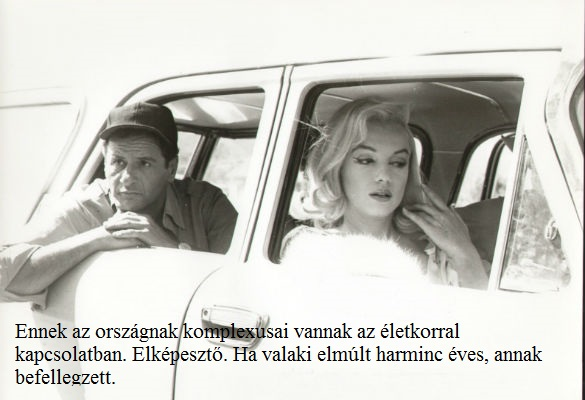 Marilyn Monroe-val 1961-ben a A kallódó emberekben