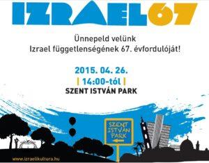 Izrael 67 – Ünnepeld velünk Izrael függetlenségének 67. évfordulóját!