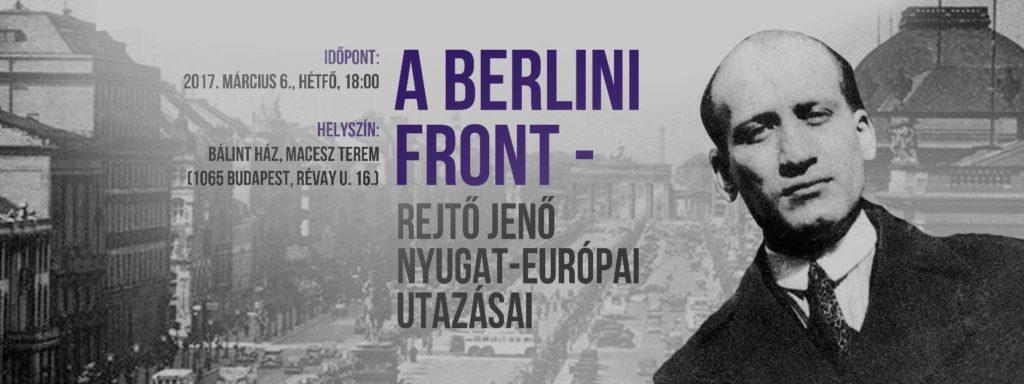A berlini front – Rejtő Jenő nyugat-európai utazásai