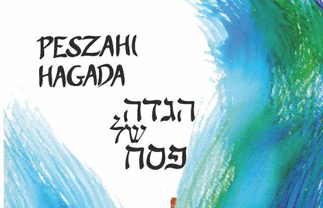 Idén már új magyar fordítású Hagadával ünnepelhetjük a peszahot