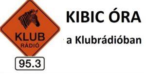 Ilyen volt az első Kibic Óra a Klubrádióban