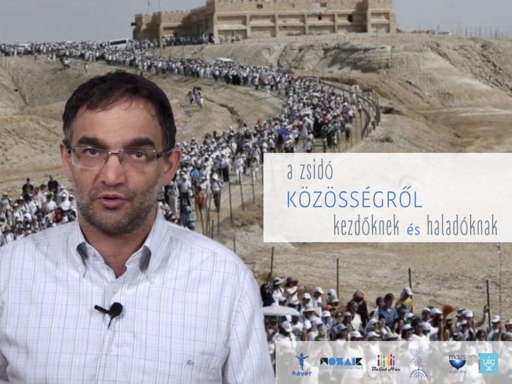 A 21. századi zsidó közösség víziója videosorozatban!