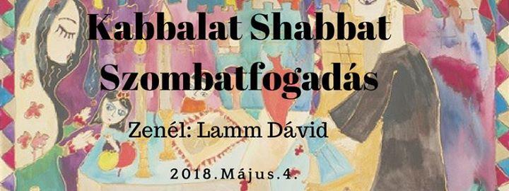 Kabbalat Shabbat – Szombatfogadás