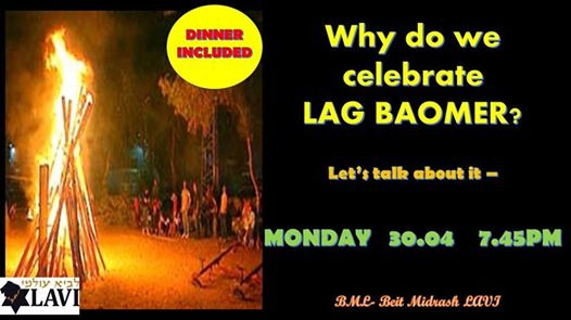 Why do we celebrate LAG Baomer? BML- Beit Midrash Lavi
