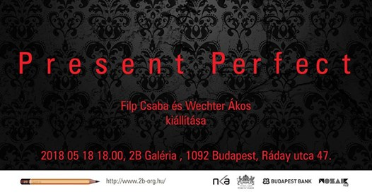 Present Perfect / megnyitó