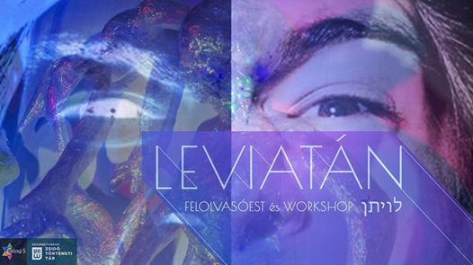 Leviatán felolvasó est és workshop