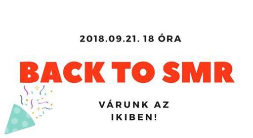 Back to SMR – nyitóbuli