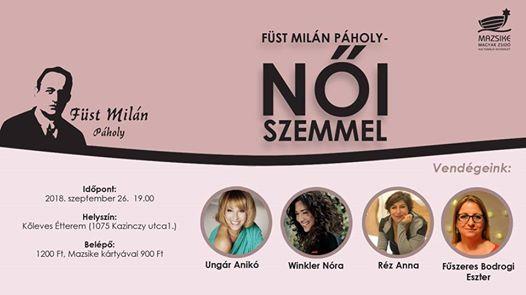 Füst Milán Páholy – Női szemmel