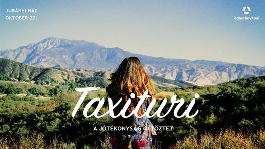 Taxituri // A jótékonyság öltöztet