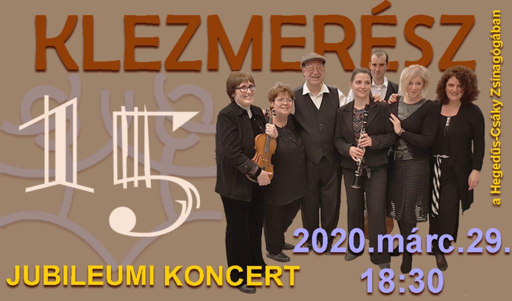 15 éves a KLEZMERÉSZ – Jubileumi koncert
