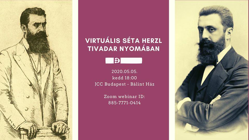 Virtuális séta Herzl Tivadar nyomában