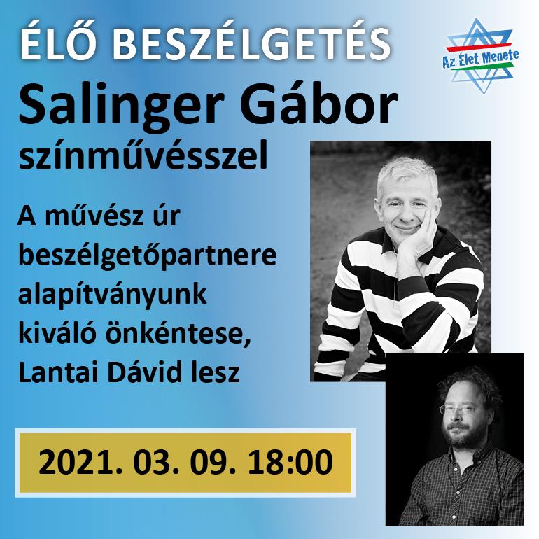 Online beszélgetés Salinger Gábor színművésszel